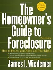 The Homeowners Guide to Foreclosure