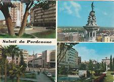 Cartolina postale viaggiata SALUTI DA PORDENONE - FRIULI VENEZIA GIULIA