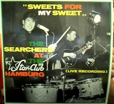 LP The Searchers Sweets For My Sweet - At The Star-Club Hamburg WHITE VINYL