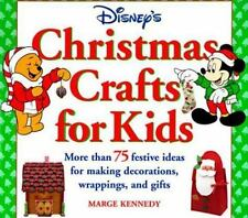 Disney's Christmas Crafts for Kids : More Than 75 Festive Ideas for Making...