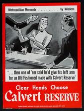 1950's 1960's Vintage CALVERT RESERVE WHISKEY Modern Advertising Sign / MAD MEN