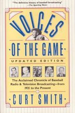 Voices of the Game: The Acclaimed Chronicle of Bas