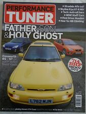 Performance Tuner Sep 2007 Escort RS Cosworth vs Focus RS vs ST.Skyline R34 GTR
