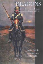 DRAGONS Coiffures des Dragons de l'Ancien Régime à 1914