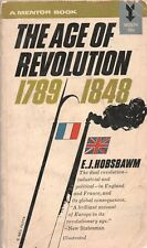THE AGE OF REVOLUTION 1789 -1848 By E J HOBSBAWN Mentor Books PB 1962 1964 1st