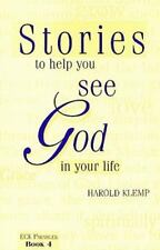Stories to Help You See God in Your Life (ECK Parables, Book 4), Harold Klemp, A