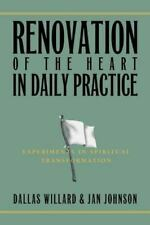 Renovation of the Heart in Daily Practice: Experiments in Spiritual Transformati