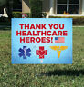 THANK YOU HEALTHCARE HEROES Yard Signs for Frontline Workers Nurses Doctors EMT