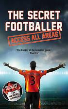 The Secret Footballer: Access All Areas, Anon, Excellent Book