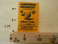 STICKER,DECAL TOLBERT LEEK WEGRACES 22 JUNI 1980 ,ROADRACE RENNSTRECKE A