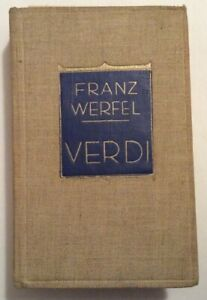 Franz Werfel Giuseppe VERDI Fratelli Treves 1929 secondo migliaio