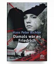 Damals war es Friedrich von Hans Peter Richter * Taschenbuch Neu
