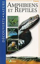 AMPHIBIENS et REPTILES + Découverte - Nature + Marc SANTIANI + Artémis