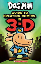 Guide to Creating Comic in 3-D (Dog Man) Paperback by Kate Howard
