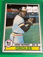🔥 1979 TOPPS Baseball Card Set #640 BALTIMORE ORIOLES 🔥 EDDIE MURRAY 2nd YEAR