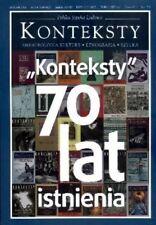 Konteksty 2016 nr 3-4 70 lat Kontekstów (Antropologia kultury, etnografia sztuka