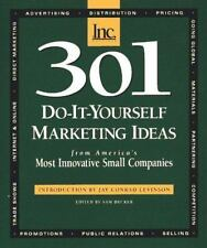 301 Do-It-Yourself Marketing Ideas: From America's Most Innovative Small Compani