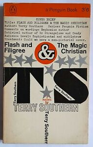 FLASH AND FILIGREE & THE MAGIC CHRISTIAN / TERRY SOUTHERN 1st PENGUIN EDTN 1965