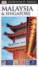 DK Eyewitness Travel Guide: Malaysia & Singapore by DK Publishing (Paperback, 2016)