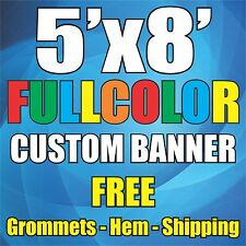 5'x8' Full Color Custom Banner - FREE DESIGN FREE SHIPPING Banners 5x8 5' x 8'