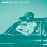 """Bleached : Ride Your Heart VINYL 12"""" Album (2013) ***NEW*** Fast and FREE P & P"""