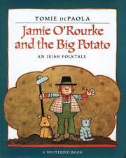 Jamie O'Rourke and the Big Potato dePaola, Tomie Paperback
