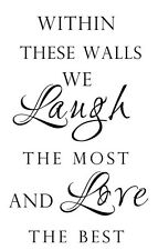 LAUGH THE MOST AND LOVE THE BEST  Vinyl Decal Home Decor Quote Lettering Words