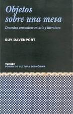 Objetos sobre una mesa. Desorden armonioso en arte y literatura (Noema) (Spanish