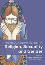 Bloomsbury Reader in Religion, Sexuality and Gender: By Boisvert, Donald L. D...