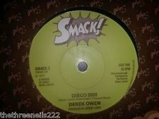 "VINYL 7"" SINGLE - DISCO 2000 - DEREK OWEN - SMACK2"
