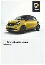 SMART FORFOUR 453 Betriebsanleitung 2015 Bedienungsanleitung Handbuch  BA
