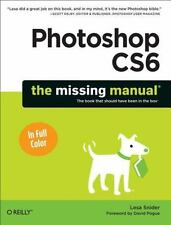 Photoshop CS6: The Missing Manual: By Snider, Lesa