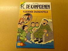 STRIP / F.C. DE KAMPIOENEN 4: VLIEGENDE DAGSCHOTELS | Herdruk 2003