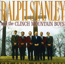 Cry From The Cross - Ralph & Clinch Mountain Stanley (2001, CD NIEUW)
