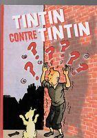 TINTIN Pastiche. TINTIN CONTRE TINTIN. Hors Commerce cartonné 2016.