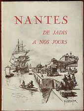 Ex. numéroté - NANTES, de jadis à nos jours, illustré par 11 Nantais, Bellair 54