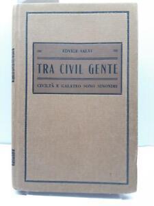 Galateo E. Salvi Tra civil gente civiltà e galateo sono sinonimi Vallardi 1938