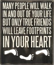 NEW!~PRIMITIVE WOOD BOX SIGN~TRUE FRIENDS WILL LEAVE FOOTPRINTS IN YOUR HEART