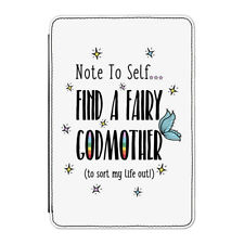 "Note To Self Find A Fairy Godmother Case Cover for Kindle 6"" E-reader - Funny"