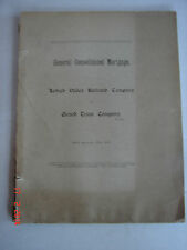 General Consolidated Mortgage LEHIGH VALLEY RAILROAD CO. to Girard Trust - 1903