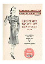 The Haslam System of Dresscutting No. 18 Wartime Edition 1940's  - Copy