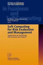USED (GD) Soft Computing for Risk Evaluation and Management: Applications in Tec