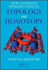 An Illustrated Introduction to Topology and Homotopy by Sasho Kalajdzievski (...