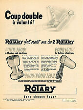 PUBLICITE ADVERTISING 024   1955   ROTARY   moulin à café & batteur éléctrique