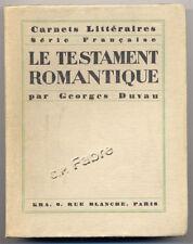 GEORGES DUVAU, LE TESTAMENT ROMANTIQUE (1927) ENVOI
