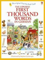 Usborne First Thousand Words in German, Paperback by Amery, Heather, Brand Ne...