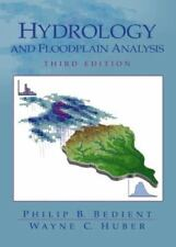 Hydrology and Floodplain Analysis (3rd Edition)