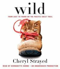 Wild: From Lost to Found on the Pacific Crest Trail by Cheryl Strayed Very Good