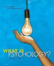 What Is Psychology? by Ellen Pastorino and Susann Doyle-Portillo (2008,...