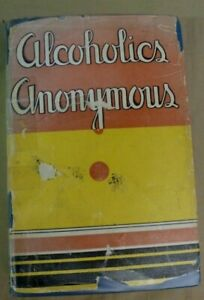 Alcoholics Anonymous Big Book 1st Edition 2nd Printing 1941 Original Dust Jacket